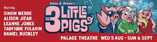 The Three Little Pigs West End Palace Theatre London